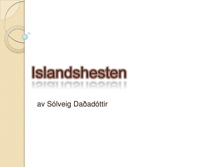 av Sólveig Daðadóttir
