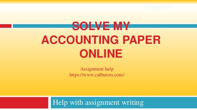 Solve my accounting paper