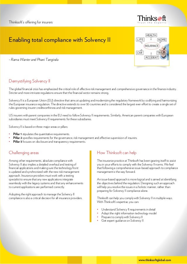 www.thinksoftglobal.com Demystifying Solvency II The global financial crisis has emphasized the critical role of effective...