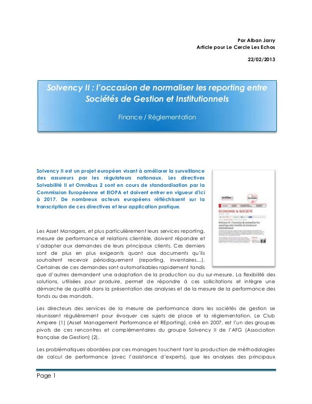 Par Alban Jarry Article pour Le Cercle Les Echos 22/02/2013  Solvency II : l'occasion de normaliser les reporting entre So...