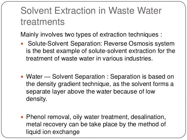 Industrial Application Of Solvent Extraction Technique