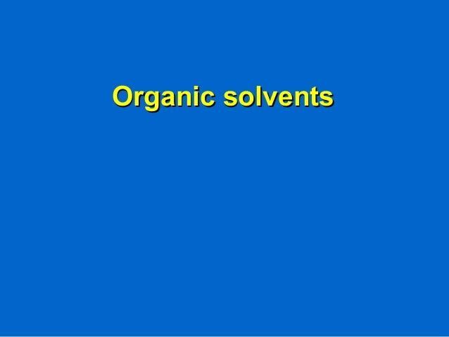Organic solventsOrganic solvents