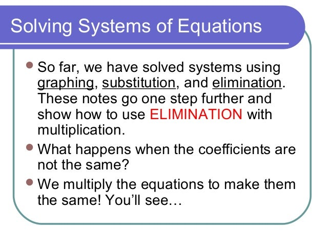 Solve Systems By Elimination