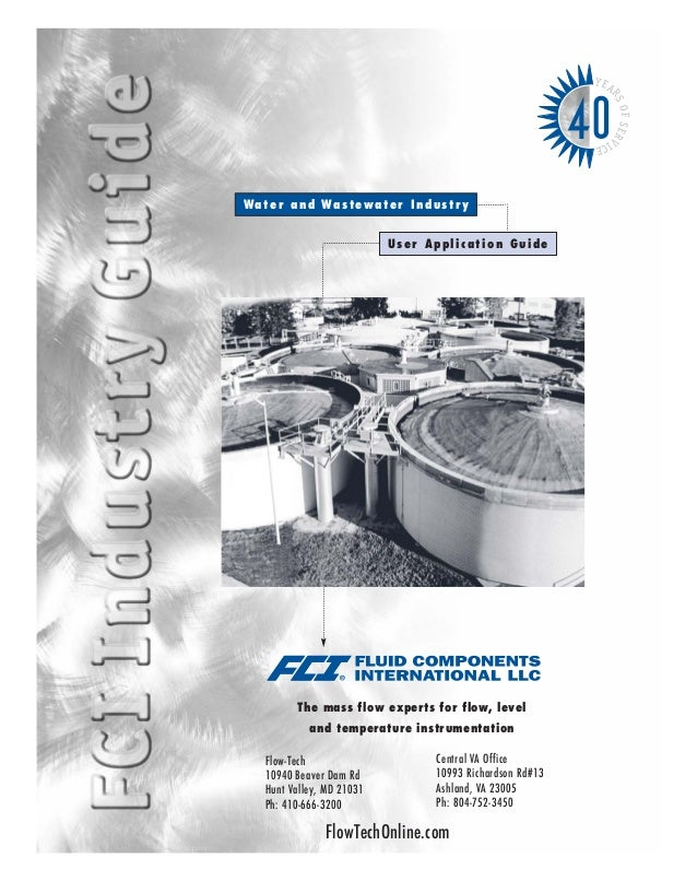 User Application Guide The mass flow experts for flow, level and temperature instrumentation Water and Wastewater Industry...