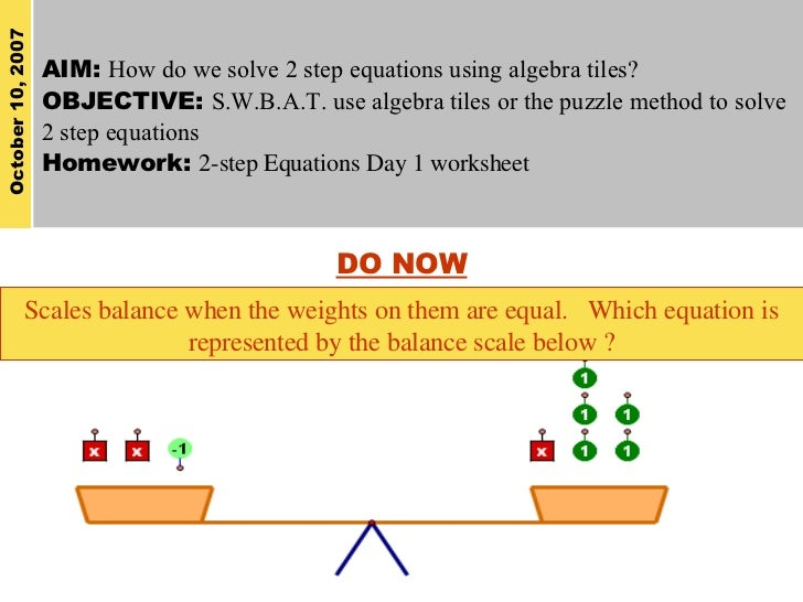 Solving Two Step Equations Using Algebra Tiles 3 Step Equations Worksheets Aim How Do We Solve 2 Step Equations Using Algebra Tiles?