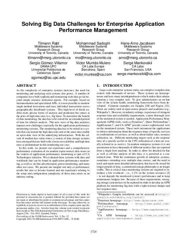 Solving Big Data Challenges for Enterprise Application Performance Management Tilmann Rabl  Mohammad Sadoghi  Hans-Arno Ja...