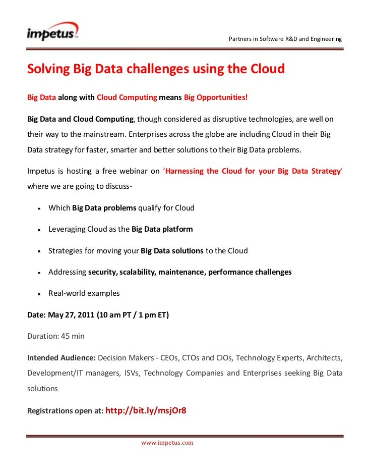 <br />Solving Big Data challenges using the Cloud<br />Big Data along with Cloud Computing means Big Opportu...