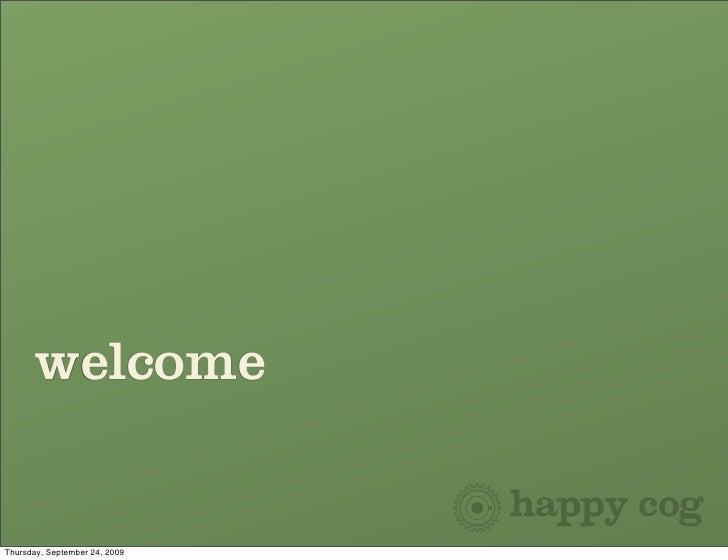 welcome   Thursday, September 24, 2009