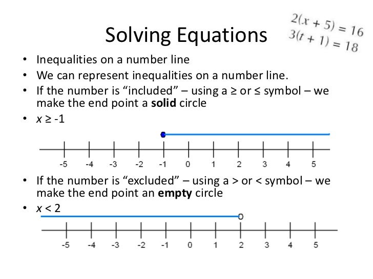 Drawing Using Inequality Number Lines : Solving equations