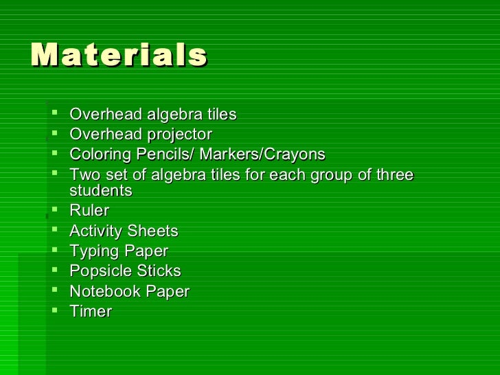 Mattie Davis Solving equations using algebra tiles edci 557 – Algebra Tiles Worksheet