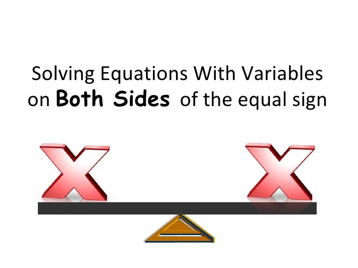 Solving Equations With Variables On Both Sides[1]