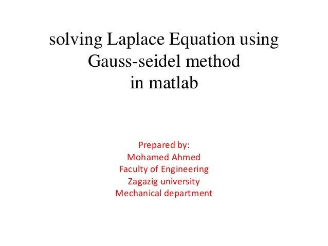 Solving laplace equation using gauss seidel method in matlab