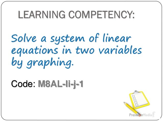 Solving Systems of Linear Equations in Two Variables by Graphing