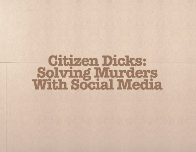 Solving murders with social media