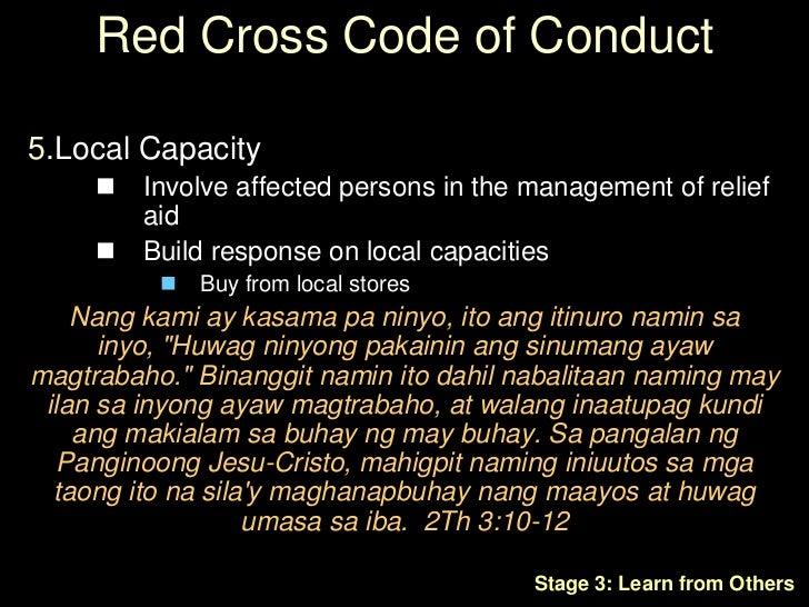 Red Cross Code of Conduct<br />Instruments of God / Mga Kagamitan ng Diyos<br /><ul><li>Not instruments of government or p...