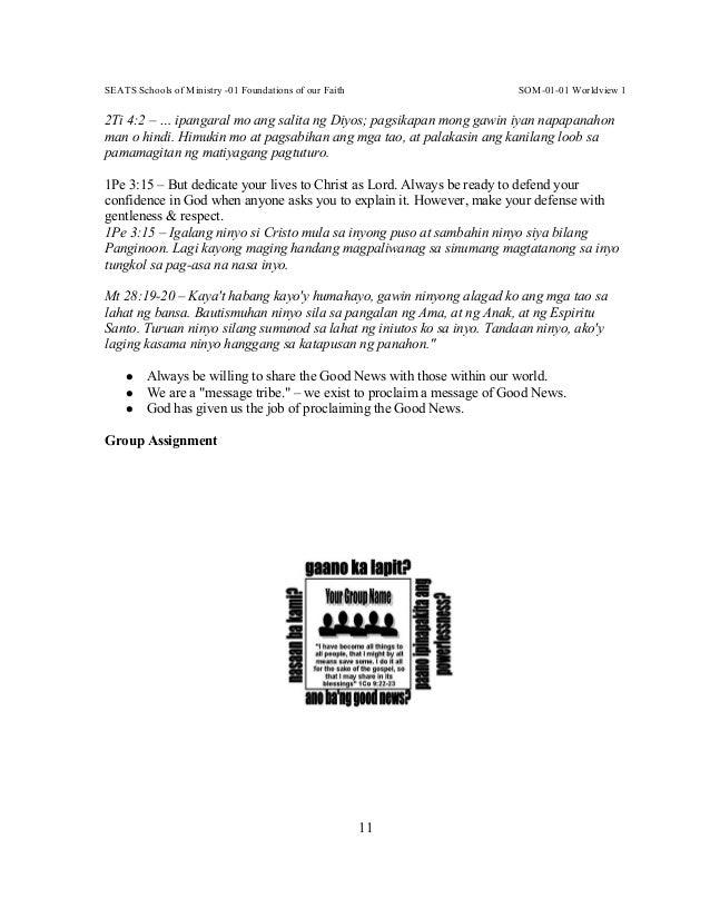 SEATS Schools of Ministry -01 Foundations of our Faith SOM-01-01 Worldview 1 11 2Ti 4:2 – … ipangaral mo ang salita ng Diy...