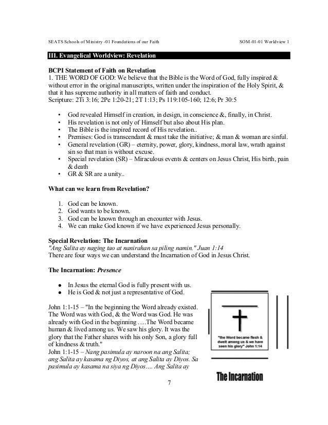 SEATS Schools of Ministry -01 Foundations of our Faith SOM-01-01 Worldview 1 7 III. Evangelical Worldview: Revelation BCPI...