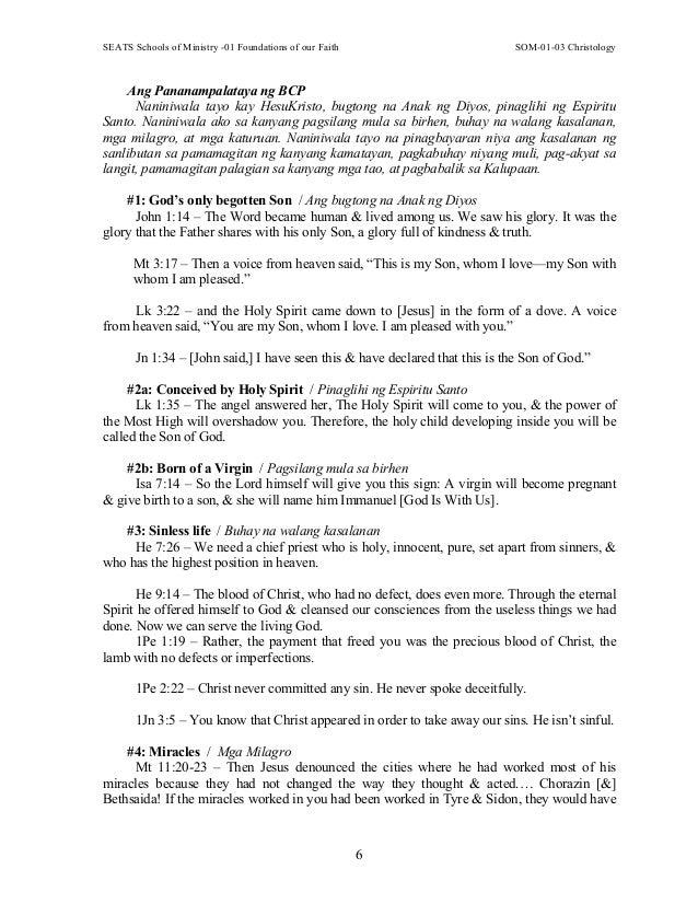 SEATS Schools of Ministry -01 Foundations of our Faith SOM-01-03 Christology 6 Ang Pananampalataya ng BCP Naniniwala tayo ...