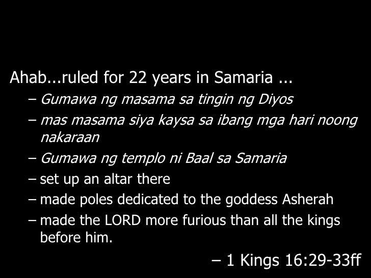 """Si Elias ay isang propetang taga-Tisbe saGilead.a Sinabi niya kay Ahab, """"Saksi siYahweh, ang buhay na Diyos ng Israel na a..."""