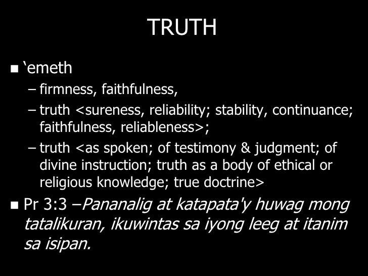 FALSEHOOD: OT   sheqer sheh- ker    – lie, deception, disappointment, falsehood   kazab kaw-zawb    – a lie, untruth, fa...
