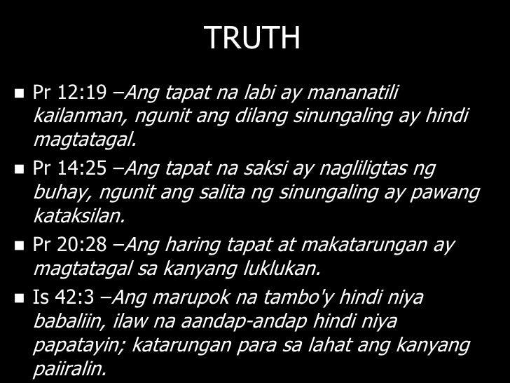 FALSEHOOD: OT   Is 44:25 – Aking binibigo ang mga    sinungaling na propeta at ang mga    manghuhula; ang mga marurunong ...