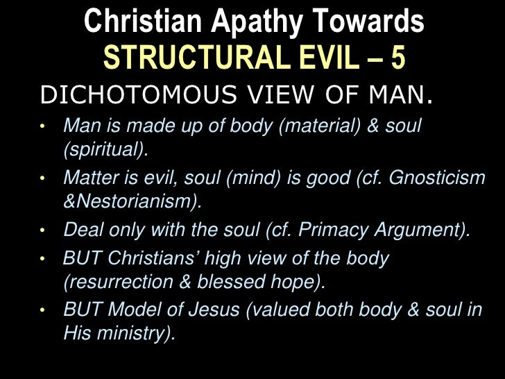 Christian Apathy Towards    STRUCTURAL EVIL – 7GROUP CONDITIONING• Group culture.• Seduction of the culture of corruption ...