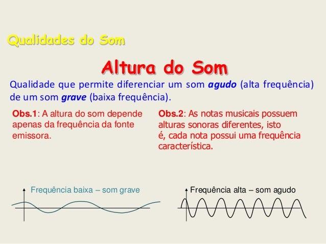 498fa1e89 Qualidades do Som ...