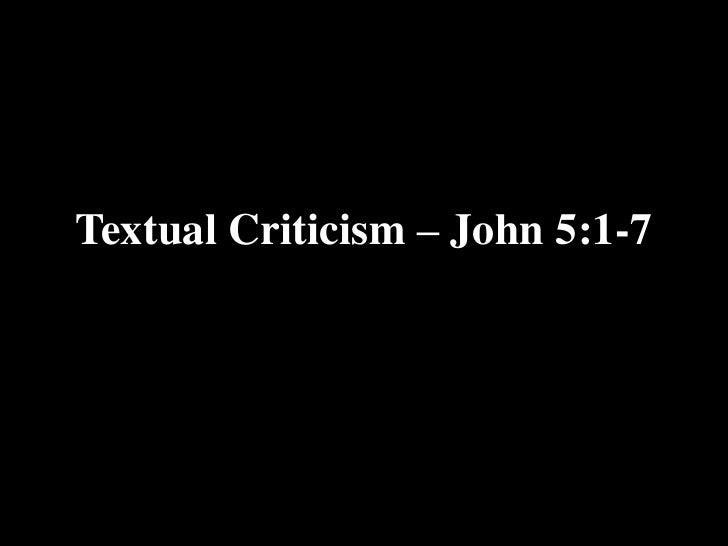 Textual Criticism – John 5:1-7<br />