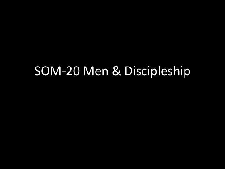 SOM-20 Men & Discipleship<br />