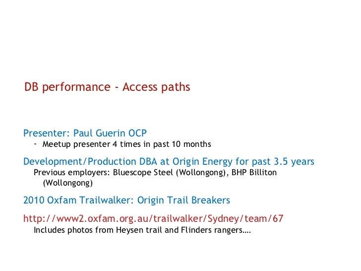<ul><li>Presenter: Paul Guerin OCP </li></ul><ul><ul><li>Meetup presenter 4 times in past 10 months </li></ul></ul><ul><li...