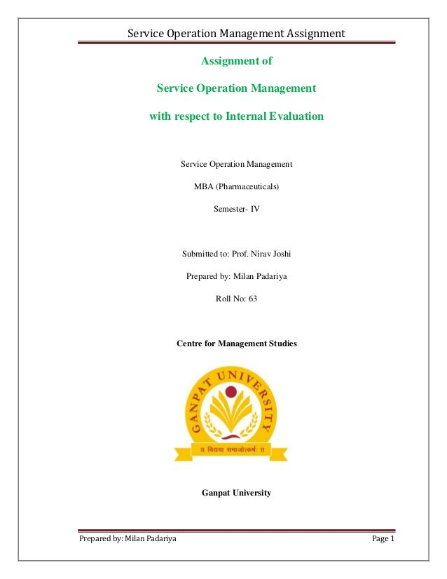 Service Operation Management Assignment                                    Assignment of                     Service Opera...