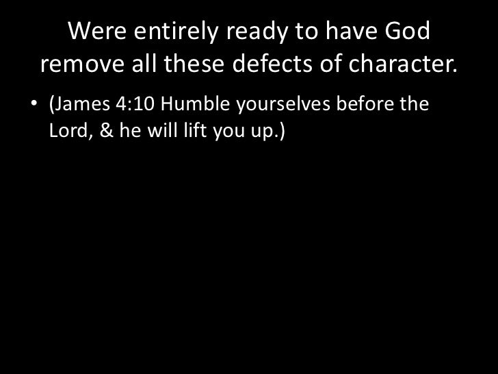 Admitted to God, to ourselves, & to another human being, the exact nature of our wrongs. <br />(James 5:16a Therefore conf...