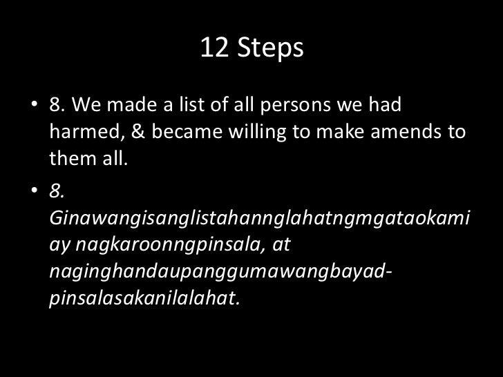 12 Steps<br />7. We humbly asked Him to remove our shortcomings.<br />7. Nang buongkababaang-loobnagtanongsaKanyaupangalis...