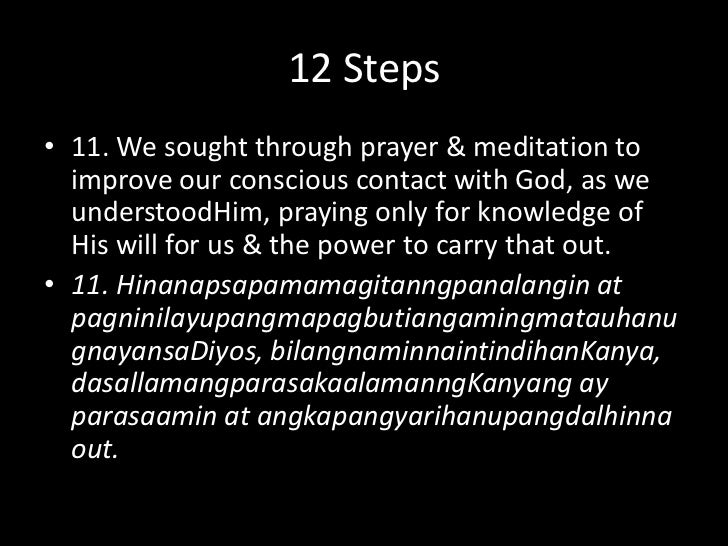 12 Steps<br />10. We continued to take personal inventory & when we were wrong promptly admitted it.<br />10. Patuloynakum...