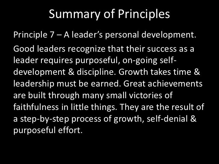 Summary of Principles<br />Principle 5 – A leader's interdependence with others. <br />Good leaders value unity & teamwork...