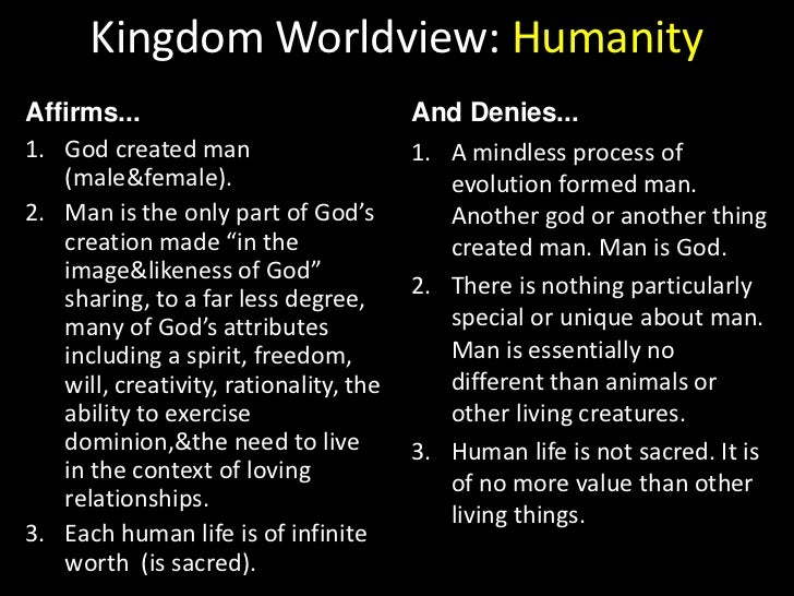 Kingdom Worldview: Ultimate Reality<br />Affirms...<br />And Denies...<br />God is the source of all truth.<br />God is bo...