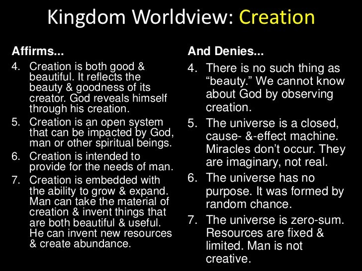Kingdom Worldview: Humanity<br />Affirms...<br />And Denies...<br />All have rejected God, & in their natural, unregenerat...