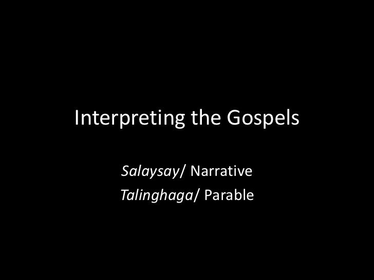 Interpreting the GospelsThere are a few things to consider when   interpreting parables.1. Jesus did not write them. They ...
