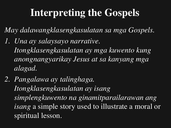 Nature of Narrative / Uri ng Salaysay1. A narrative usually does not directly teach a doctrine.2. A narrative usually illu...