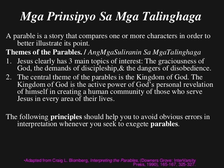 Parable Principles (contd)1. Every parable of Jesus contains certain parts   which point to a 2nd level of meaning& other ...
