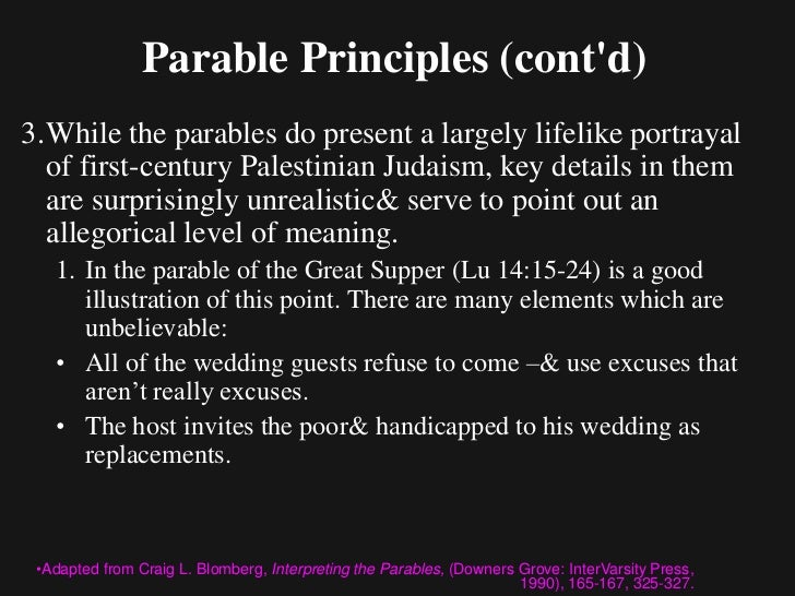 Parable Principles (contd)4. The main characters of a parable will probably   be the most common candidates for allegorica...
