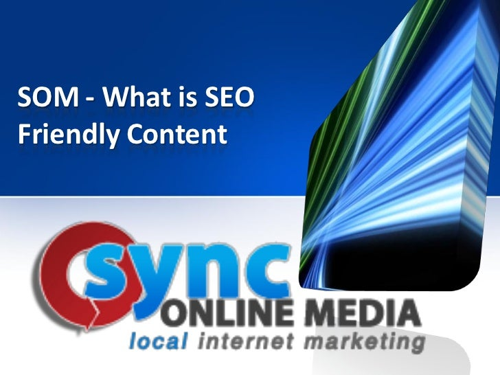 SOM - What is SEOFriendly Content