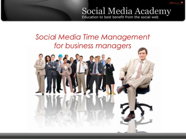 © Copyright Xeequa Corp. 2008 Social Media Time Management for business managers