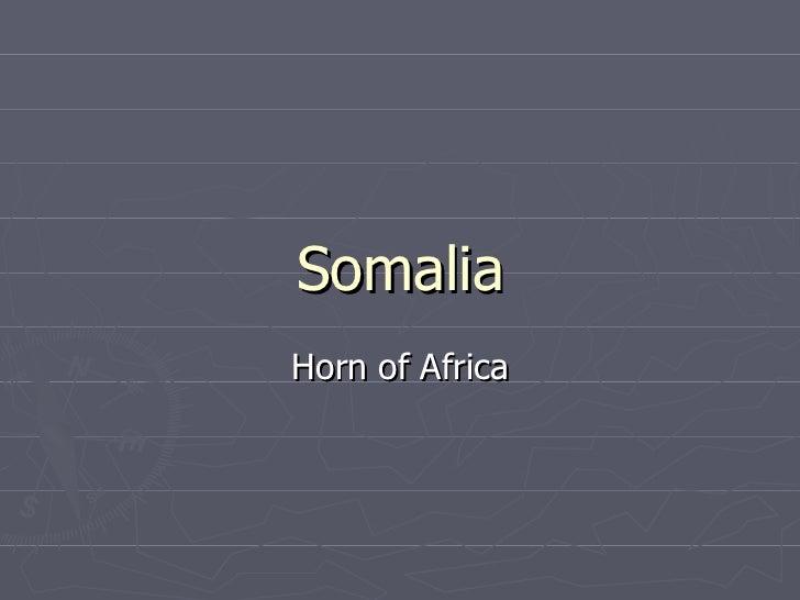 Somalia Horn of Africa