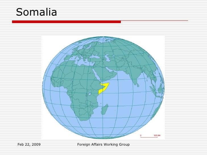 Somalia Feb 22, 2009 Foreign Affairs Working Group