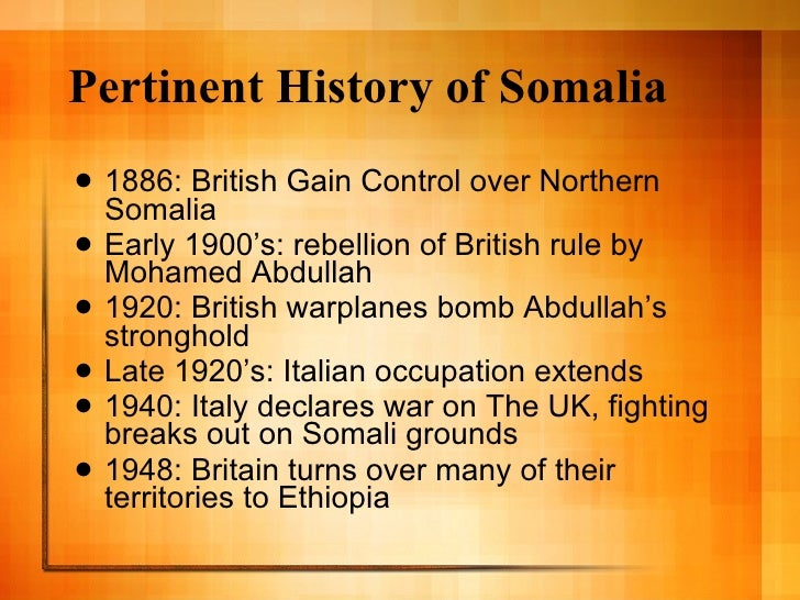 somalia history Somalia's history 1 is somalia a state somalia is a country that has experienced excessive amounts of political instability during the past decade.