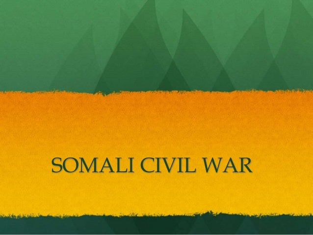 SOMALI CIVIL WAR