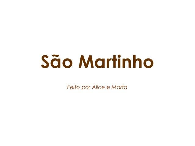 São Martinho Feito por Alice e Marta