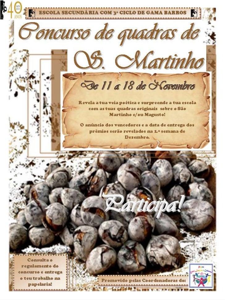 Concurso de São Martinho                   VENCEDORES:              1º Prémio: Turma G11        2º Prémio: Turma EFA B36.ª...
