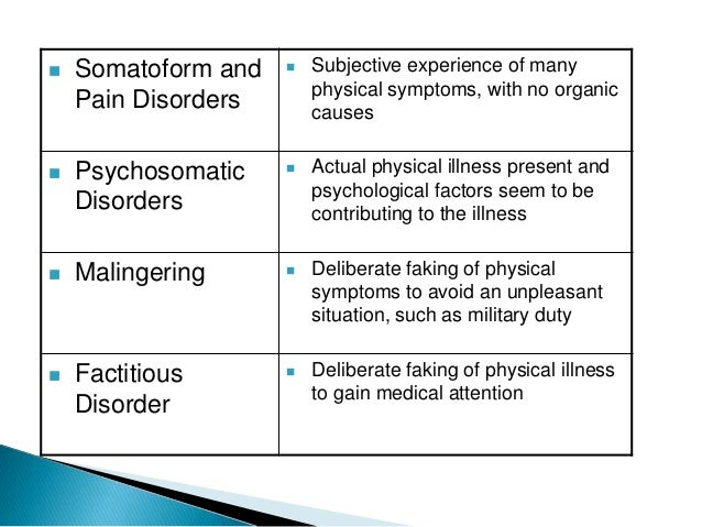 somatization disorder Somatic symptom disorder (ssd formerly known as somatization disorder or somatoform disorder) is a form of mental illness that causes one or more bodily symptoms, including pain the symptoms may or may not be traceable to a physical cause including general medical conditions, other mental illnesses, or substance abuse.